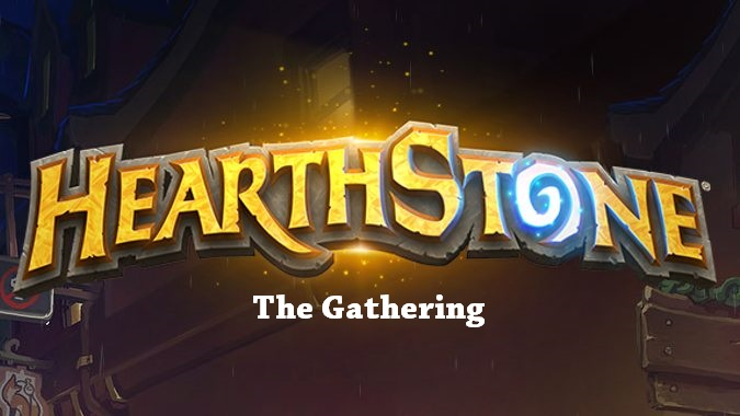 hearthstone the gathering